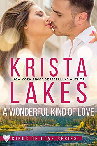 A Wonderful Kind of Love: A Billionaire Small Town Love Story (Kinds of Love Book 2) by [Lakes, Krista]