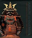 Armure du guerrier : Armures samouraï de la collection Ann et Gabriel Barbier-Mueller