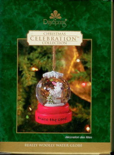 (2005 Dayspring - Really Woolly Water Globe Ornament - Christmas Celebration Collection)
