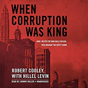 When Corruption Was King Audiobook