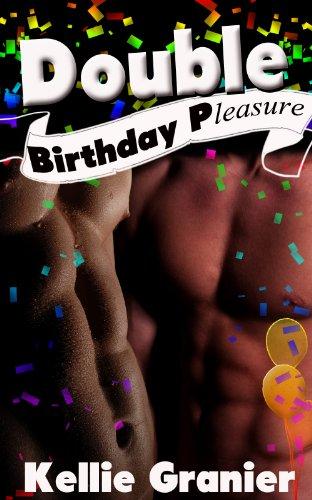 Gay Erotica: Double Birthday Pleasure