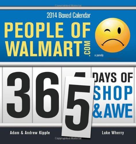2014 People of Walmart boxed calendar by Adam Kipple (2013-07-01)