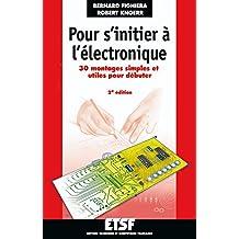 POUR S'INITIER A L'ELECTRONIQUE T01 2EME EDITION