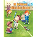 El primer dia de clase (Facil De Leer/ Easy Readers) (Spanish Edition) (Facil de Leer: Level E)