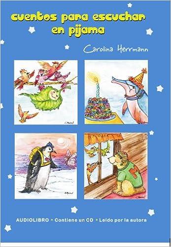 Cuentos para escuchar en pijama (Spanish Edition): Carolina Herrmann, Editorial Alsina: 9789505531561: Amazon.com: Books