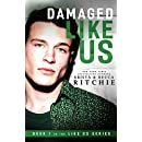 Damaged Like Us (Like Us Series: Billionaires & Bodyguards Book 1)