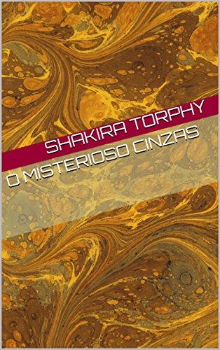 O Misterioso Cinzas (Portuguese Edition)