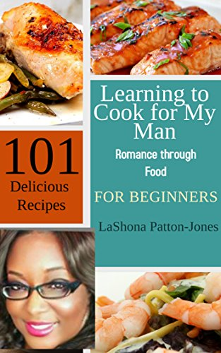 Learning to cook for my man romance through food for download pdf learning to cook for my man romance through food for download pdf or read online forumfinder Choice Image