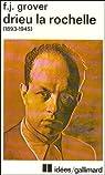 Drieu La Rochelle, 1893-1945. Vie, oeuvres, témoignages par Grover