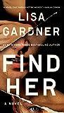 Find Her (A D.D. Warren and Flora Dane Novel)