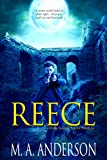REECE (Prequel to the Dark Legacy urban fantasy series)