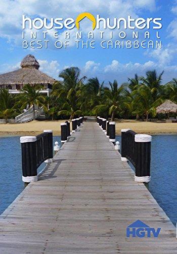 House Hunters International  Best Of The Caribbean Volume 1