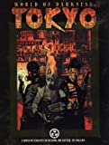 img - for World of Darkness: Tokyo (World of Darkness (White Wolf Paperback)) by Bruce Baugh (1998-12-06) book / textbook / text book