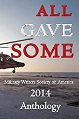All Gave Some (2014-09-12) Paperback