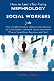 How to Land a Top-Paying Nephrology Social Workers Job, Thomas Harrell, 1486125956