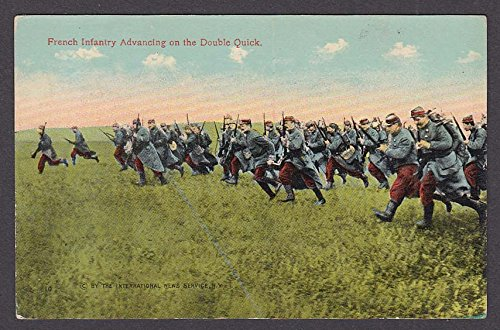 French Infantry Advancing on the Double Quick postcard 1910s at