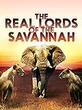 The Real Lords of Savannah