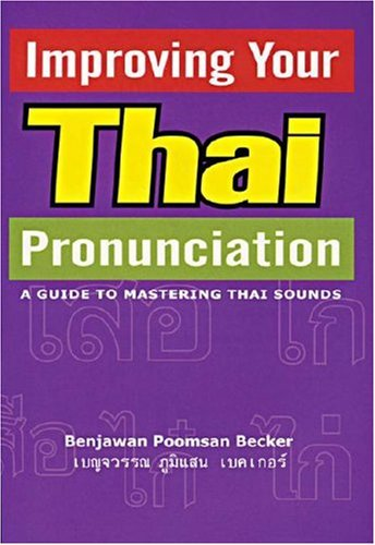 Best! Improving Your Thai Pronunciation (English and Thai Edition) [P.D.F]