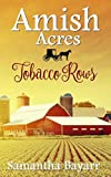 Amish Acres: Tobacco Rows: Amish Romance by  Samantha Bayarr in stock, buy online here