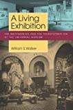 A Living Exhibition, William S. Walker, 1625340265