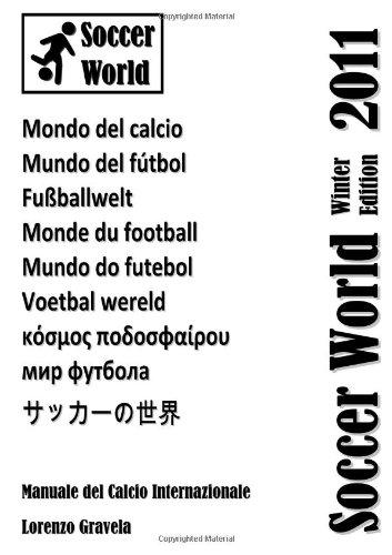 Soccer World - Winter Edition 2011 (Italian Edition) pdf epub