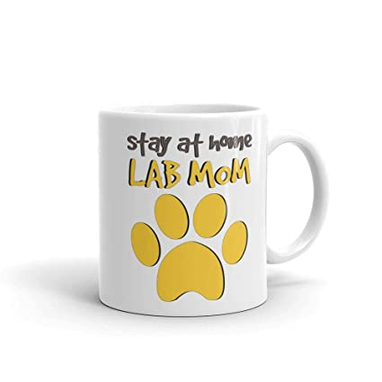 Amazon Stay At Home Lab Mom Coffee Mug Labrador Retriever Dog Owner Mothers Day Gift Birthday Christmas Present By Smitten Kristin Kitchen Dining