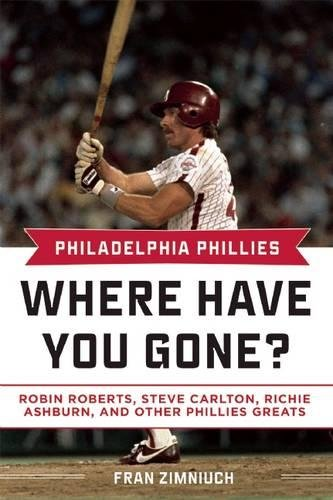 Philadelphia Phillies: Where Have You Gone? ebook