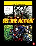 Set the Action! Creating Backgrounds for Compelling Storytelling in Animation, Comics, and Games, Hernandez, Elvin A., 0240820533