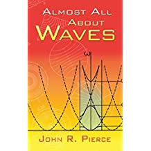 Almost All About Waves