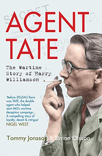 Agent TATE: The Wartime Story of Harry Williamson