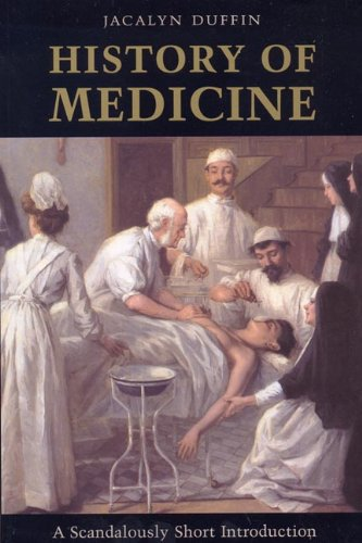 History of Medicine: A Scandalously Short Introduction