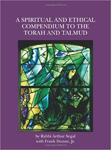 Det bøger gratis download pdf A Spiritual and Ethical Compendium to the Torah and Talmud MOBI by Arthur Segal 1439223386