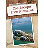 [(The Escape from Alcatraz )] [Author: Stephanie Watson] [Jan-2012]