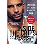 img - for [(Inside the Crips: Life Inside L.A.'s Most Notorious Gang)] [Author: Colton Simpson] published on (March, 2007) book / textbook / text book