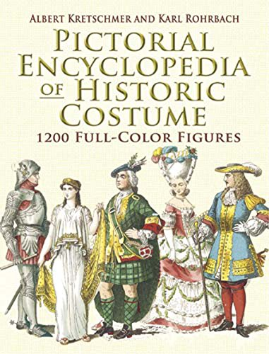 Pictorial Encyclopedia of Historic Costume: 1200 Full-Color Figures (Dover Fashion and Costumes) -