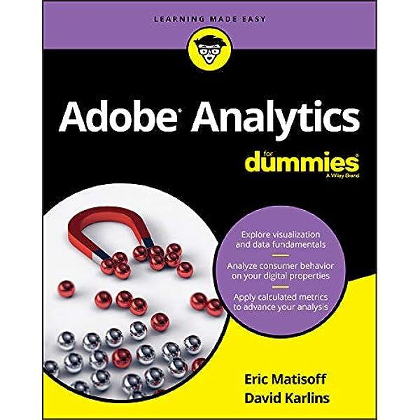 Amazon Com Adobe Analytics For Dummies For Dummies Computers Ebook Karlins David Matisoff Eric Kindle Store