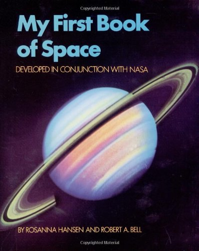 My First Book of Space: Developed in conjunction with NASA (Worlds of Wonder)