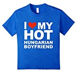 Love My Hot Hungarian Boyfriend T%2Dshir