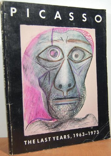 Picasso, the Last Years, 1963-1973