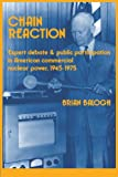 download ebook chain reaction: expert debate and public participation in american commercial nuclear power 1945-1975 pdf epub