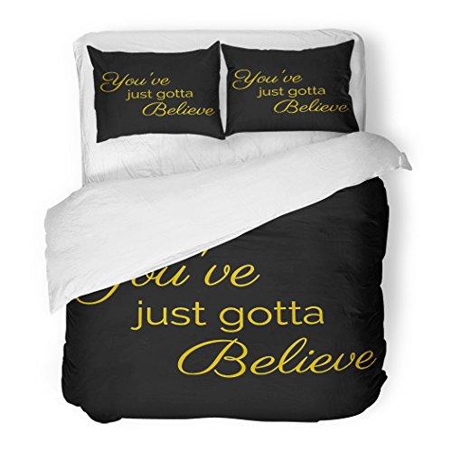 SanChic Duvet Cover Set Belief Inspiration Quote You've Just Gotta Believe Faith God Hope Decorative Bedding Set Pillow Sham Twin Size by SanChic
