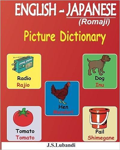 ENGLISH - JAPANESE (Romaji) Picture Dictionary: J S Lubandi