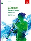 Clarinet Exam Pieces 2014-2017, Grade 4, Score & Part: Selected from the 2014-2017 Syllabus (ABRSM Exam Pieces)