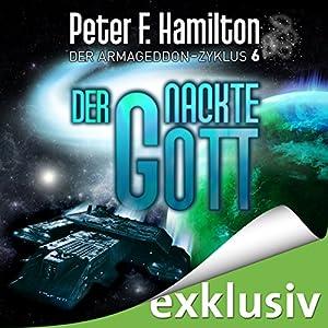 Der nackte Gott (Der Armageddon-Zyklus 6) Hörbuch
