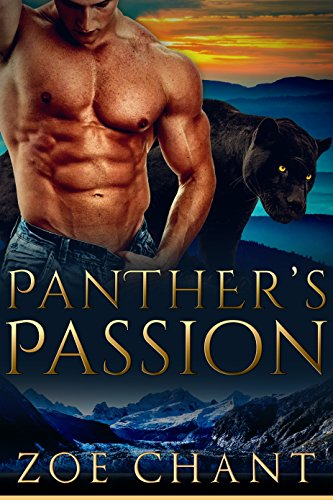 Panther's Passion (Veteran Shifters Book 3) by [Chant, Zoe]