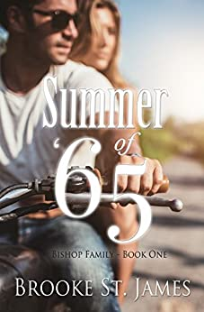 Summer of '65 (Bishop Family Book 1) by [St. James, Brooke]