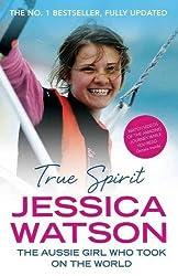 True Spirit: The Aussie girl who took on the world