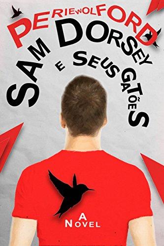 Sam Dorsey E Seus Gatões (Portuguese Edition)