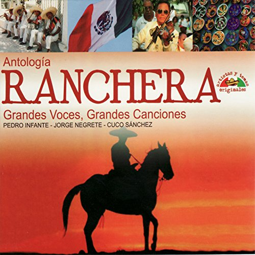 ... Antología Ranchera - Grandes V..