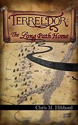 Terreldor: The Long Path Home (Adventures in Terreldor Book 3)